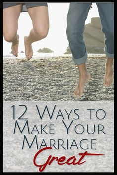 When my marriage was in trouble, my husband and I were committed to making it work, so we poured our energy into our relationship.