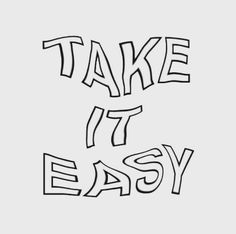 come on, baby, take it easy on me - ig Photo Wall Collage, Picture Wall, Pretty Words, Cool Words, Motivation Letter, Motivational Quotes, Inspirational Quotes, Happy Words, Words Quotes