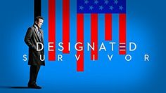 Designated Survivor Season 1…