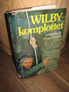 DRISCOLL, PETER: WILBY-komplotet. 1975.