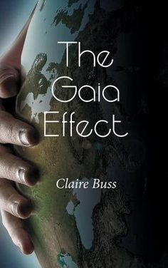 The Gaia Effect by Claire Buss https://www.amazon.com/dp/1787192172/ref=cm_sw_r_pi_dp_x_Ld4RybWXCKS1Z