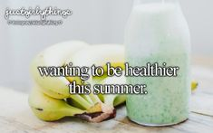 Wanting to be healthier this summer. just girly things