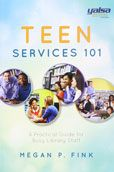 Teen Services 101: a Practical Guide for Busy Library Staff by Megan P. Fink  #DOEBibliography