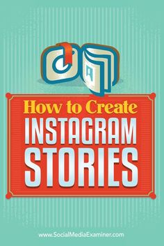 Want to learn how to publish Instagram Stories?  Instagram Stories allow you to record live video or take photos with your smartphone and add them to a story that lasts for only 24 hours.  In this post, you��ll discover how to create Instagram Stories and