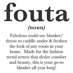 This board will show you some of the many ways to put your FOUTA to use. Share with us your favorite way to use your FOUTA with #foutacolors  www.foutacolors.com