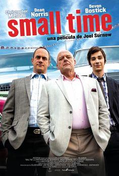 Los estrenos de Cine 14-10-16 | Todo Ocio Small Time  Una película de Joel Surnow , 2014