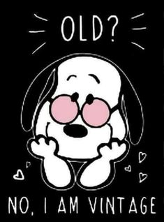 Ideas Funny Happy Birthday Friend Quotes I Am Images Snoopy, Snoopy Pictures, Peanuts Quotes, Snoopy Quotes, Peanuts Cartoon, Peanuts Snoopy, Happy Birthday Friend, Birthday Wishes, Phrase Cute