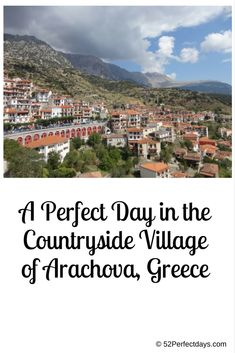 A Perfect Day in the Countryside Village of Arachova, Greece via @52perfectdays