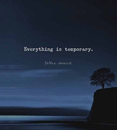 Positive Quotes : QUOTATION – Image : Quotes Of the day – Description Everything is temporary. Sharing is Power – Don't forget to share this quote ! True Quotes, Words Quotes, Motivational Quotes, Inspirational Quotes, Sayings, Dad Quotes, Best Love Quotes, Great Quotes, Promise Quotes