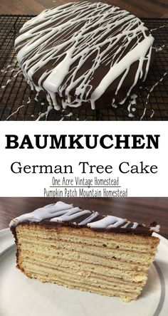 Baumkuchen is a German layered cake that looks like tree rings when cut into. Layers are made by broiling or grilling each layer of batter.