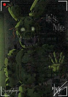 Spring trap: hi-ya newbie! Would you like to spend 5 nights at my place with a possibility that me and my friends might kill you? Of course you do! Come on down to Fazbear's fright!