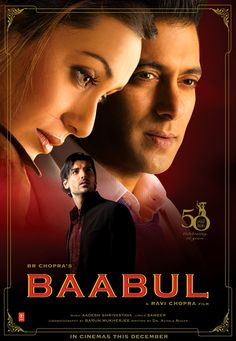 Baabul One of my all time fav india movies..true love i can see this too many times lol