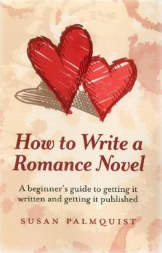 How To Write a Romance Novel: A beginner's guide to getting it written and getting it published Paperback by Susan Palmquist (Author) Writing Genres, Writing Romance, Book Writing Tips, Fiction Writing, Writing Help, Romance Novels, Writing Prompts, Improve Writing, Writing Skills