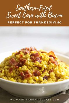 Southern-fried corn cooked in a cast-iron skillet is the perfect side dish. With only five ingredients, including fresh sweet corn and bacon, this recipe pairs beautifully with just about any entree and is a real family favorite. #southerncooking #thanksgiving #sidedish #southernfried Easy Holiday Recipes, Easy Recipes, Easy Meals, Cooking Recipes, Healthy Recipes, Sweet Corn Recipes, Potato Recipes, Side Dish Recipes, Side Dishes