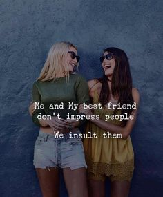 101 Amazing Quotes about Best Friends This image has get 8 repi Source by best friend Friend Quotes For Girls, Birthday Quotes For Best Friend, Cute Quotes For Life, Besties Quotes, Best Friend Quotes, Girl Quotes, My Best Friend, Best Friends, Amazing Friends