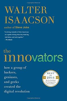 The Innovators: How a Group of Hackers, Geniuses, and Gee... https://www.amazon.com/dp/1476708703/ref=cm_sw_r_pi_dp_x_QOhgybFRX5Y23