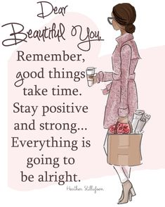 Inspirational Art for Women - Quotes for Women  - Stay Positive and Strong Pink Trench - Art for Women - Inspirational Art