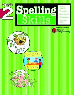 Spelling Skills: Grade 2 (Flash Kids Harcourt Family Learning) by Flash Kids Editors. $6.95. Series - Flash Kids Harcourt Family Learning. Publisher: Flash Kids (February 5, 2013). Publication: February 5, 2013
