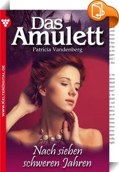 Das Amulett 4 - Liebesroman    :  Der phantastische Liebesroman von Patricia Vandenberg dreht sich um ein Amulett, das mit seiner magischen Ausstrahlung Schicksale lenkt. Immer wieder wechselte es seinen Besitzer, aber nicht jedem bescherte es Glück. Denn die Inschrift des Amuletts lautet: Glück dem, der auserwählt ist. Dem Bösen wird die Macht genommen.   »Es kann nicht sein, daß wir noch einmal von vorn beginnen müssen.« Erst beim Klang dieser Worte merkte Annette Sauter, daß sie lau...