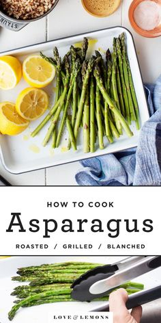 Learn how to cook asparagus perfectly! This guide includes our favorite recipes and best tips to make blanched, grilled & roasted asparagus. Ways To Cook Asparagus, Oven Roasted Asparagus, Asparagus Recipe, Vegetarian Recipes, Healthy Recipes, Vegetarian Grilling, Veggie Recipes, Egg Recipes For Breakfast, Spring Recipes