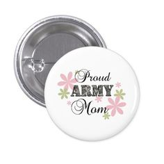 Proud Army Mom [fl c] Pinback Button