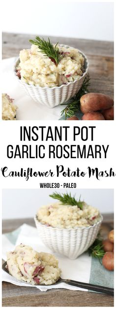 This Instant Pot Garlic Rosemary Cauliflower Potato Mash is a quick and easy side dish that is lightened up but still indulgent! A perfect thanksgiving side dish too! This Instant Pot Gar Paleo Side Dishes, Side Dishes Easy, Side Dish Recipes, Healthy Recipes, Real Food Recipes, Cooking Recipes, Whole30 Recipes, Paleo Menu, Paleo Diet