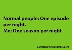 chuck. supernatural. psych. once upon a time. white collar. sherlock. doctor who. pretty little liars. glee. my fair wedding.