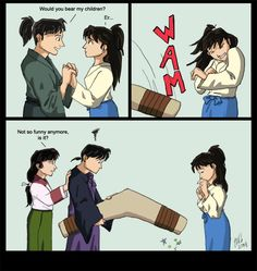 This is for this month's contest at , 'InuYasha Future'. Miroku and Sango are indeed still together and have a daughter. I think Miroku would be one of . Not So Funny Inuyasha Funny, Inuyasha Fan Art, Inuyasha Love, Inuyasha Memes, Anime Chibi, Manga Anime, Miroku, Cute Texts, Anime Japan