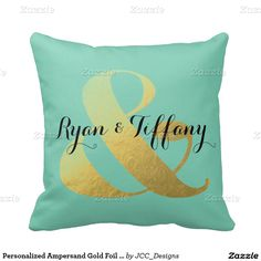 Personalized Ampersand Gold Foil Throw Pillow available at www.zazzle.com/JCC_Designs