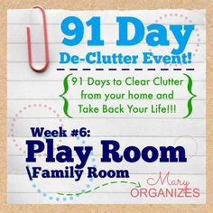 91 Day De-Clutter Week 6 -- Play Room -- #Declutter #Organization -- http://maryorganizes.com/2014/09/week-6-family-room-or-play-room/