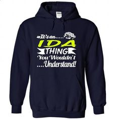 Its an IDA Thing Wouldnt Understand - T Shirt, Hoodie,  - #tshirt quilt #sweatshirt dress. I WANT THIS => https://www.sunfrog.com/Names/It-NavyBlue-30988254-Hoodie.html?68278