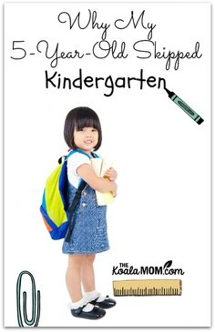 Why I made the decision to start my 5-year-old daughter in Grade 1 rather than doing Kindergarten with her.