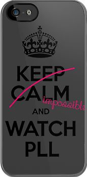 "pretty little liars phone cases | Keep Calm and Pretty little liars"" iPhone & iPod Cases by Inzaie ..."