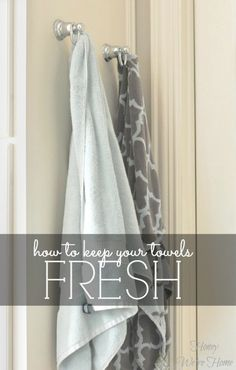 No more stinky towels! Honey We're Home: Keeping Bathroom Towels Fresh