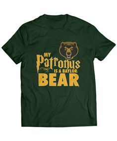 """My Patronus Is A Bear"" t-shirt // #SicEm"