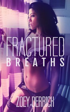 Toot's Book Reviews: Cover Reveal: Fractured Breaths by Zoey Derrick