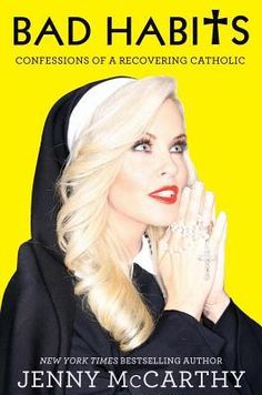 Bad Habits: Confessions of a Recovering Catholic by Jenny McCarthy. The actress and comedian recounts her Catholic upbringing and her journey from aspiring nun at an all-girls school to bestselling author and talk show host, and offers her personal reflections on faith.  This book literally made me laugh out loud. -Heidi