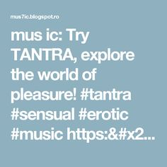 mus ic: Try TANTRA, explore the world of pleasure! #tantra #sensual #erotic #music https://t.co/uOQH3Dci4m https://t.co/3J3uBm0iJt
