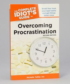 Take a look at this Idiots Guide to Overcoming Procrastination Paperback by Penguin Group (USA) on #zulily today!