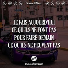 Je fais aujourd'hui ce qu'ils ne font pas, pour faire demain ce qu'ils ne peuvent pas. #motivation #citations #citation #demain #succès #réussite #milliardaire #entrepreneur Motivational Quotes, Inspirational Quotes, Waves, Science, Expressions, Gods Love, Proverbs, Quotations, Hui