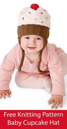 Free Baby Hat Knitting Pattern Red Velvet Cupcake Hat Adorable earflap baby hat inspired by cupcakes with frosting on the crown with sprinkles and a cherry pompom. Sizes 6-12, 18-24 mos. Aran weight yarn. Designed by Yarnspirations Design Studio.