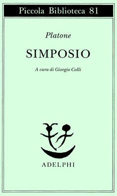 Simposio - Platone - Adelphi Edizioni