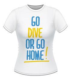 Women's T-shirt GO DIVE! #underwater #diving #scuba #scubadiving #afterdive #tshirt #octopus #diver #scubadiver #padi #cmas #host #deep #deepth #godive SCUBA DIVING SHIRT