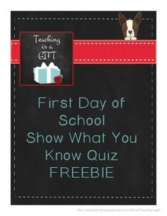 First Day of School Show What You Know Quiz:  Newly updated and still 100% FREE!
