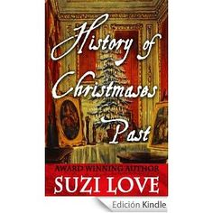 Spain Amazon : History of Christmases Past (English Edition) by Suzi Love