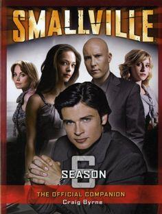 Smallville: The Official Season 6 Companion