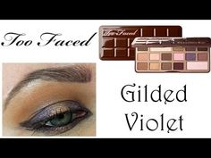 15 Minute Beauty Fanatic: Too Faced Chocolate Bar Gilded Violet Tutorial
