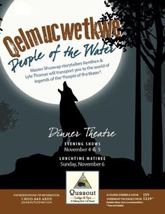 """Master Shuswap storytellers Kenthen & Lyle Thomas will transport you to the world of legends of the """"People of the Water"""" at Quaaout Lodge's Dinner Theatre! Dinner Theatre, Lodges, British Columbia, Storytelling, Tourism, Legends, Golf, Water, People"""