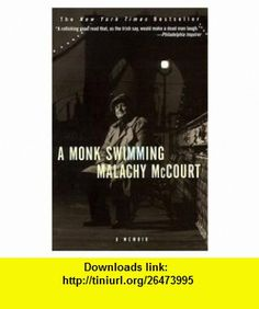 A Monk Swimming - A Memoir (9780965059732) Malachy Mccourt , ISBN-10: 0965059731  , ISBN-13: 978-0965059732 , ASIN: B000NXDD0S , tutorials , pdf , ebook , torrent , downloads , rapidshare , filesonic , hotfile , megaupload , fileserve