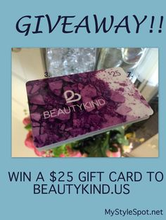 GIVEAWAY: WIN a $25 Gift Card to BeautyKind.us + MANY More Giveaways! - #MyStyleSpot #beautykind #bloghop #givingthankshop #thehoppingbloggers #beauty #skincare #contest #win #sweeps #giveaway #skin #makeup #cosmetics #beautygiveaway